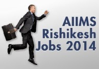 AIIMS Rishikesh Jobs 2014 image